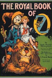 The Royal Book of Oz By  Ruth Plumly Thompson Pdf