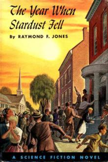 The Year When Stardust Fell By  Raymond F. Jones Pdf
