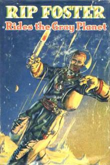 Rip Foster in Ride the Gray Planet By Harold Leland Pdf