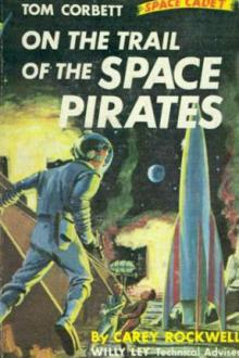 On the Trail of the Space Pirates By Carey Rockwell Pdf
