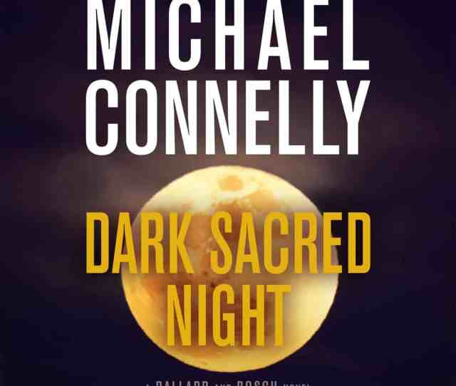 Michael Connelly Brings Together Young Fierce Police Detective Renee Ballard Whom He Introduced In The Late Show And Harry Bosch The Tough Minded
