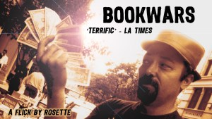 Buy, Rent, and See 'BOOKWARS', an award winning feature film by Jason Rosette