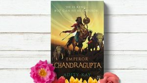 Emperor Chandragupta by Adity Kay Review