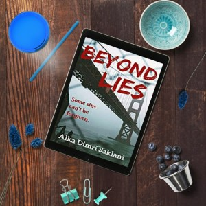Beyond Lies by Alka Dimri Saklani Review