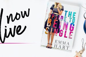 Release Blitz + My Book Review THE UPSIDE TO BEING SINGLE by Emma Hart