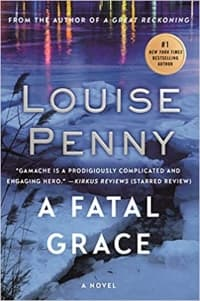 """""""A Fatal Grace"""" by Louise Penny (Book cover)"""