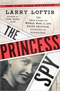 """The Princess Spy"" by Larry Loftis (Book cover)"