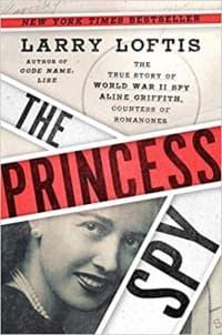 """The Princess Spy"" by Larry Loftis (Book cover)"