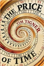 """""""The Price of Time"""" by Tim Tigner (Book cover)"""