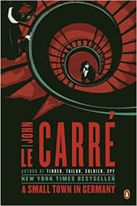"""A Small Town in Germany"" by John le Carre (Book cover)"