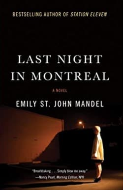 """""""Last Night in Montreal"""" by Emily St. John Mandel (Book cover)"""