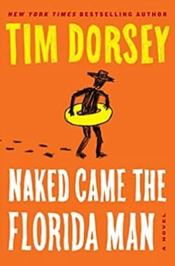 """""""Naked Came the Florida Man"""" by Tim Dorsey (Book cover)"""
