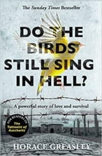 """""""Do the Birds Still Sing in Hell?"""" by Horace Greasley (Book cover)"""