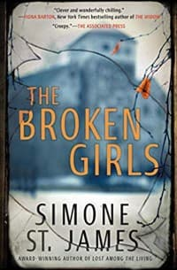 """""""The Broken Girls"""" by Simone St. James (Book cover)"""