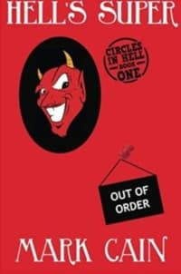 """""""Hell's Super"""" by Mark Cain (Book cover)"""