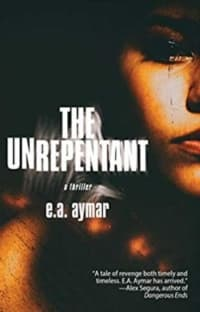 """""""The Unrepentant"""" by E.A. Aymar (Book cover)"""