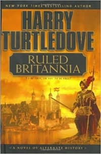 """Ruled Britannia"" by Harry Turtledove (Book cover)"