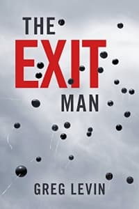 """""""The Exit Man"""" by Greg Levin (Book cover)"""