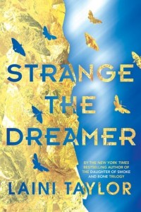 Strange the Dreamer by Laini Taylor | Not my cup of tea