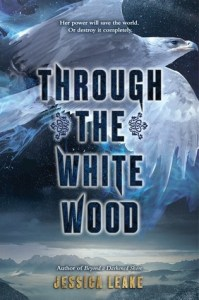 Through the White Wood by Jessica Leake | Slavic Folklore and Magic