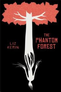 The Phantom Forest by Liz Kerin | Protect the Characters
