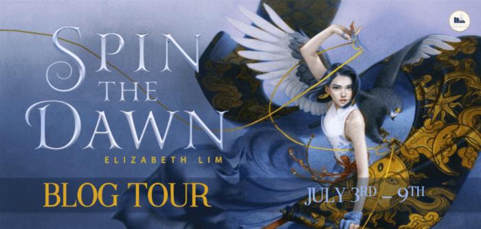 Spin the Dawn by Elizabeth Lim   Weaving magic and fashion