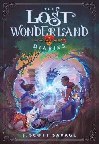 The Lost Wonderland Diaries by J. Scott Savage