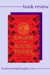 kingdom-of-the-blazing-phoenix-julie-c-dao-review-pin