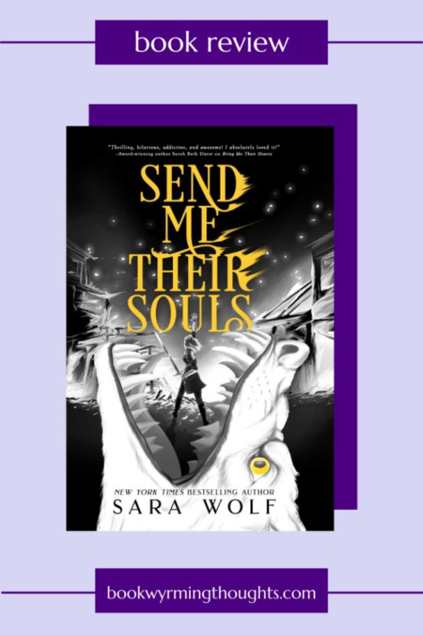 send-me-their-souls-sara-wolf-review-pin