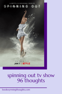 spinning-out-tv-show-thoughts-pin
