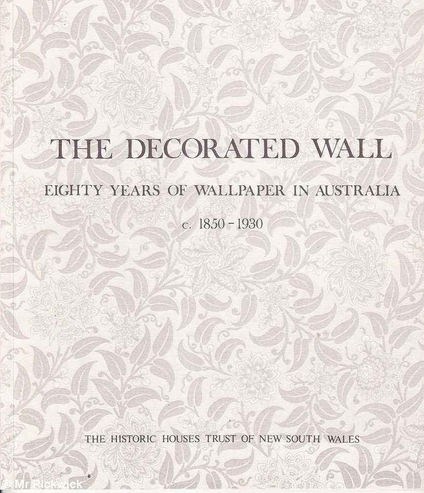 Phyllis Murphy THE DECORATED WALL: EIGHTY YEARS OF
