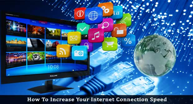 increase-your-internet-connection-speed
