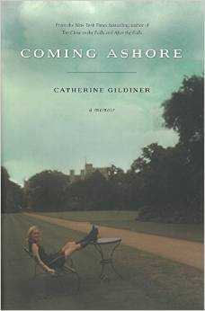 Coming Ashore is the third in Catherine Gildiner's autobiographical trilogy.