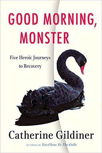 Catherine Gildiner's new book GOOD MORNING, MONSTER was definitely worth the wait