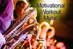 motivational workout music