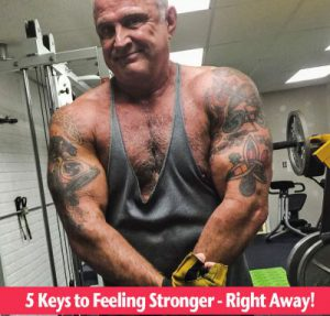 5 Keys to Feeling Stronger - Right Away photo