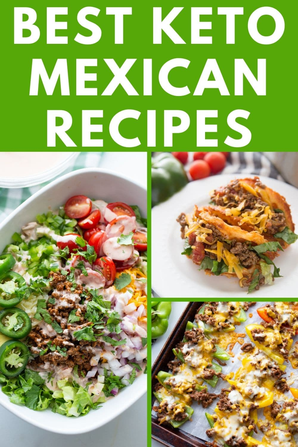 best Keto Mexican recipes collage with three recipe images