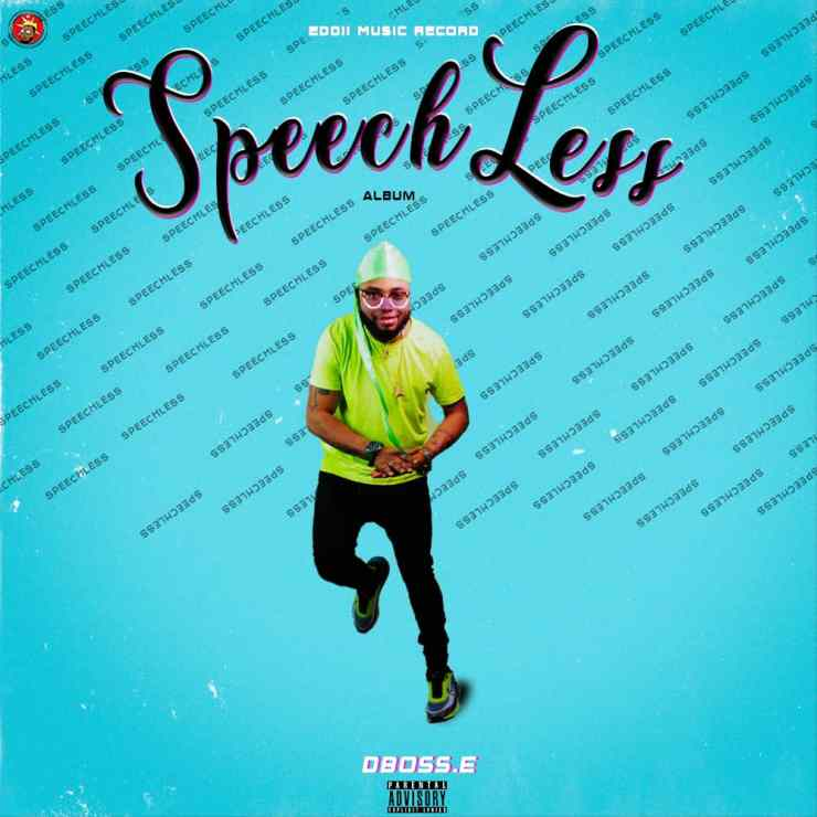 ALBUM: DBoss E – Speechless