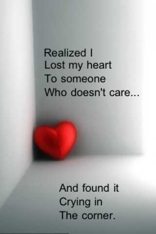 I Lost My Heart to Someone - Sad Love Quotes - BoomSumo Quotes