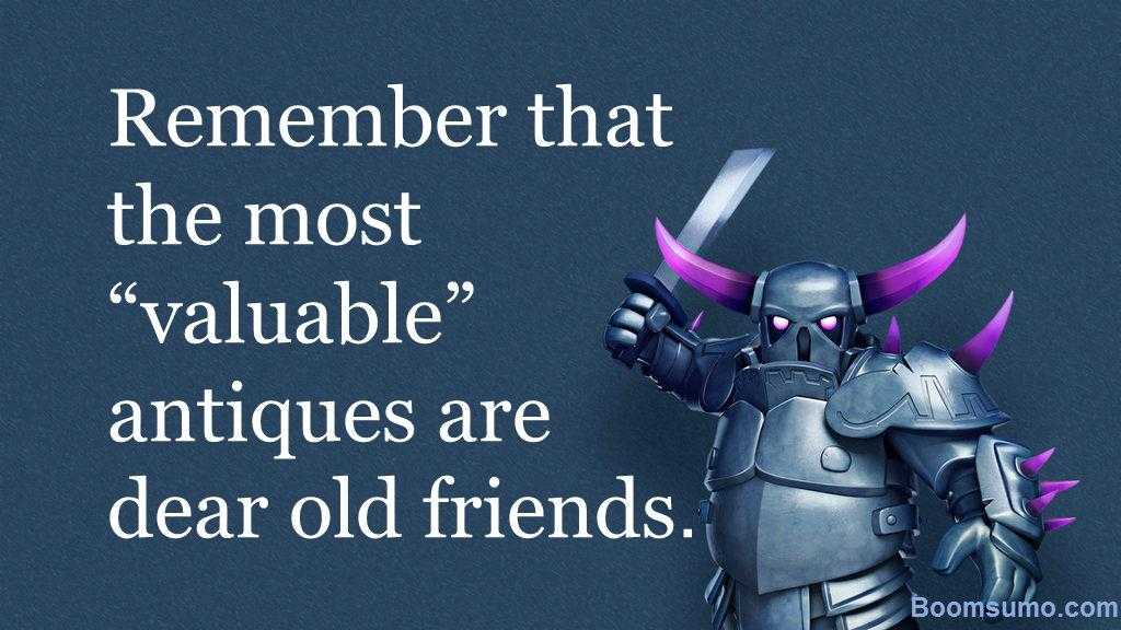 Remember that the most valuable antiques - friends Quotes