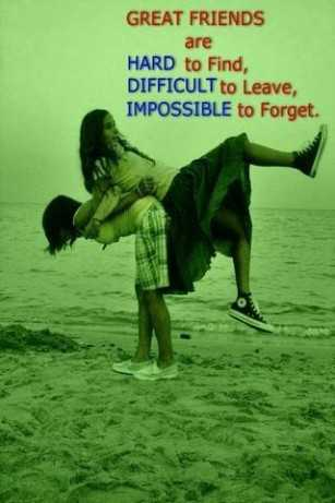 Best Friends Quotes Impossible Forget