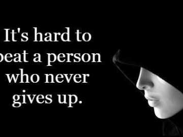 who never gives up - Short Friendship Quote