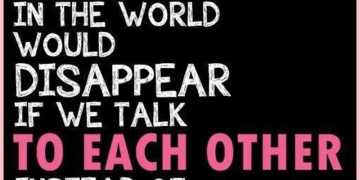 Best Quotes about life We Talk To each other relationship quotes