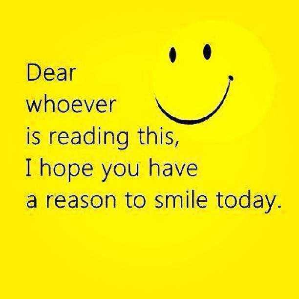 Dear Whoever Simple Smile Today   Good Day Quotes   BoomSumo Quotes