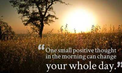 Good morning quotes for her or him - One small Positive thought