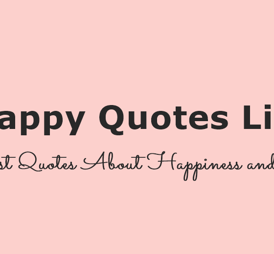 Happy Quotes Life Best Quotes About Happiness and Joy