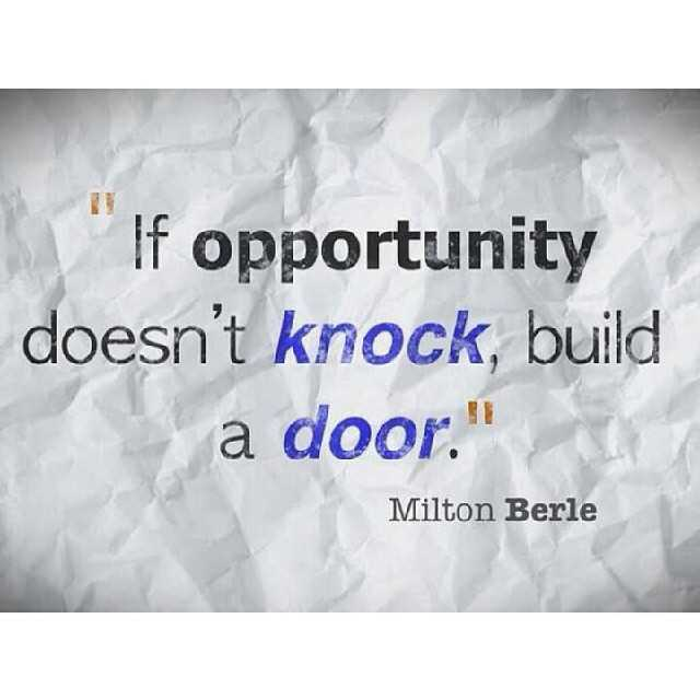 Opportunity Quotes - Don't Get Opportunity Still Now, try this - Inspirational
