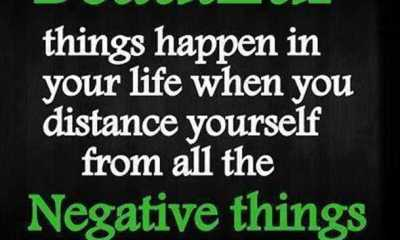 Positive quotesabout life Away from Negative things, Awesome happen life Quotes
