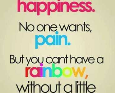 life quotes Everyone wants Happiness the Way You Plan but The Pain Inspirational thoughts