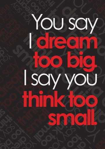 Quotes About Motivational Dream About You Say I Say Unique Motivational Sayings
